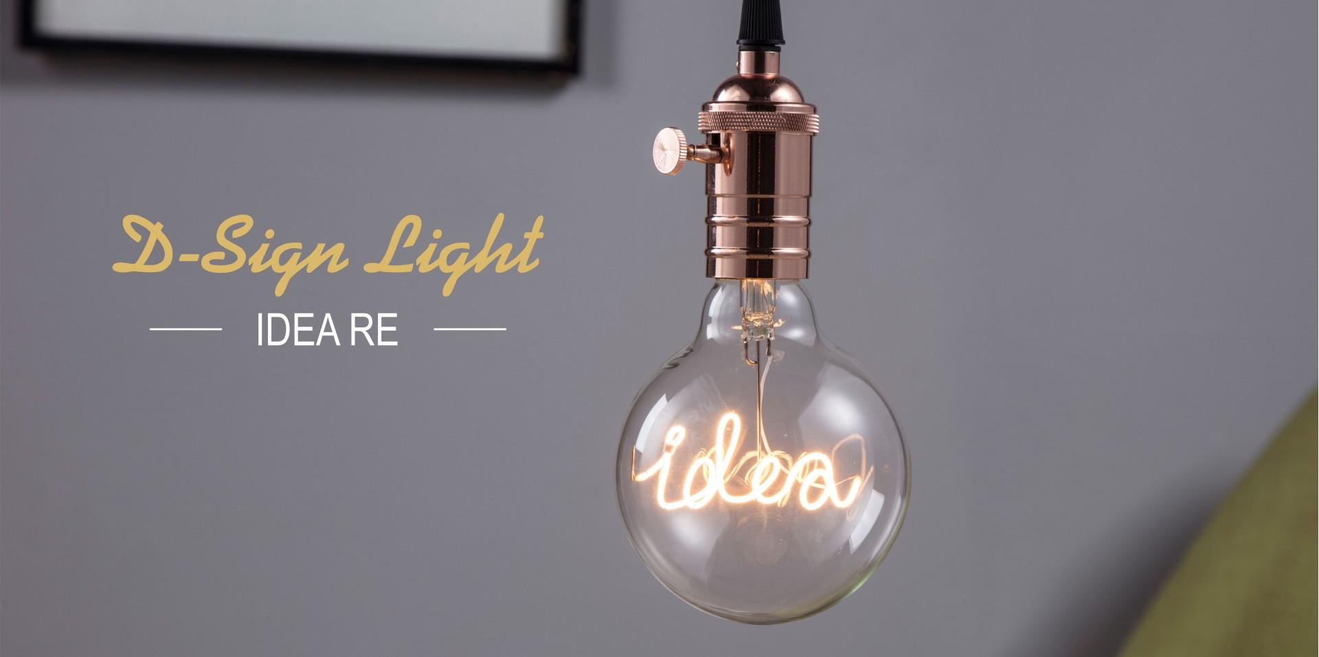 D-Sign Light - Idea Re LED Bulb